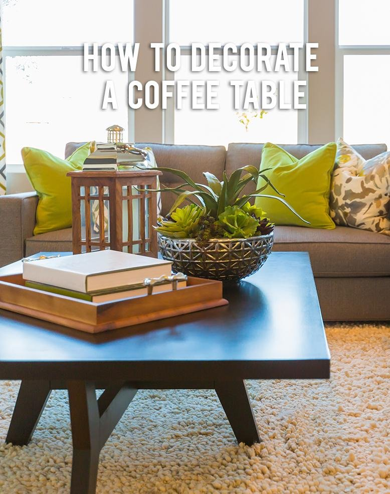 How To Decorate A Red Sofa Living Room: How To Decorate A Coffee Table