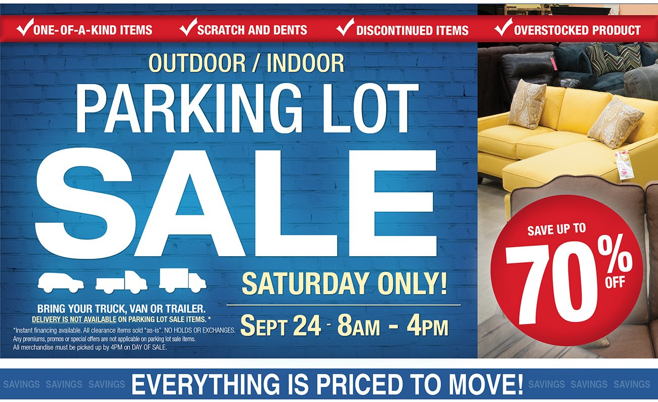 Saturday only parking lot sale save up to 70 off rc for Furniture u save a lot