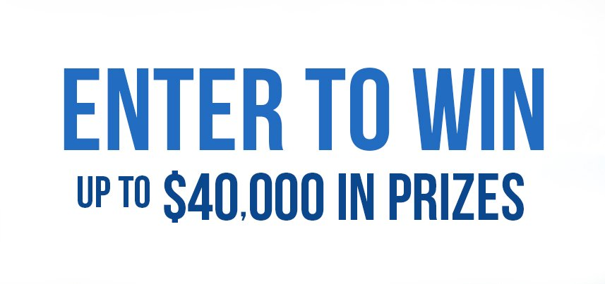 Enter to Win up to 40k in Prizes in Store
