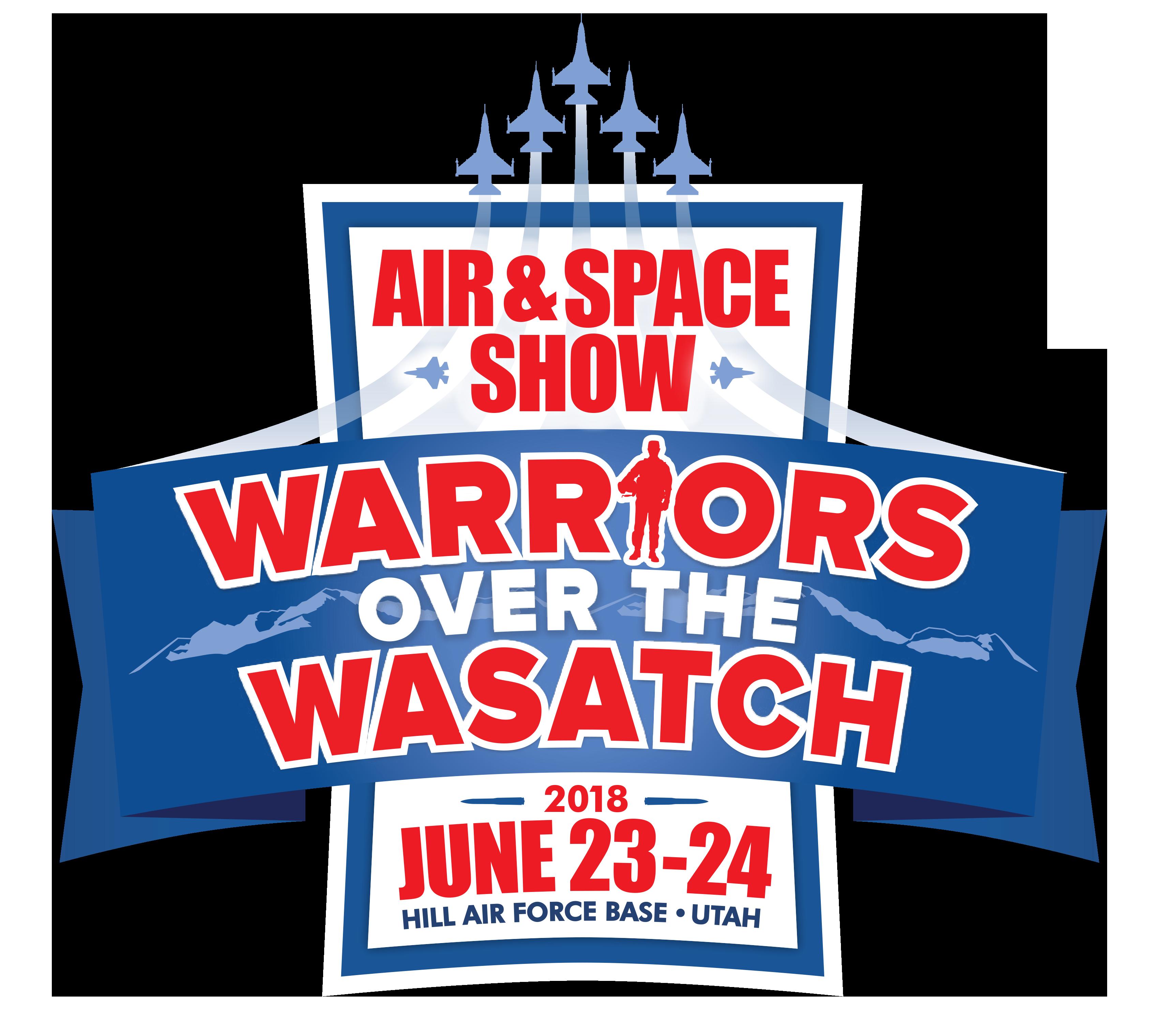 Warriors Over Wasatch 2018 Logo June 23 - 24 Hill Air Force Base Utah