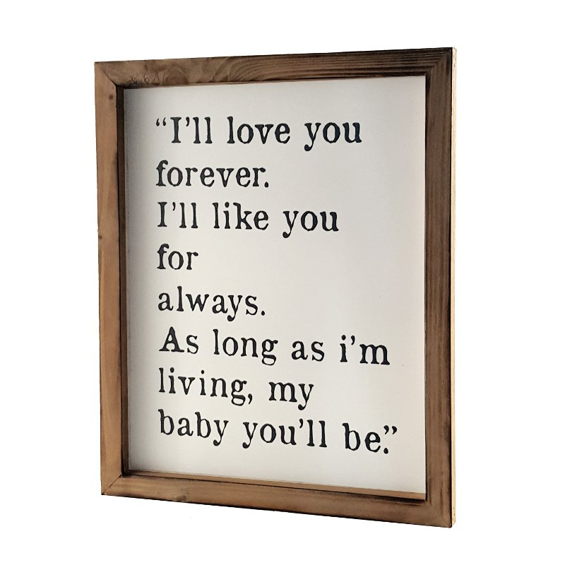 I\'ll Love You Forever Wooden Framed Sign | RC Willey Furniture Store