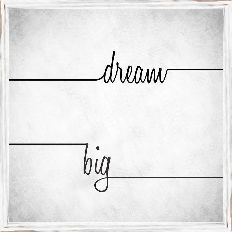 Dream Big Elegant Script Framed Wall Art   RC Willey Furniture Store