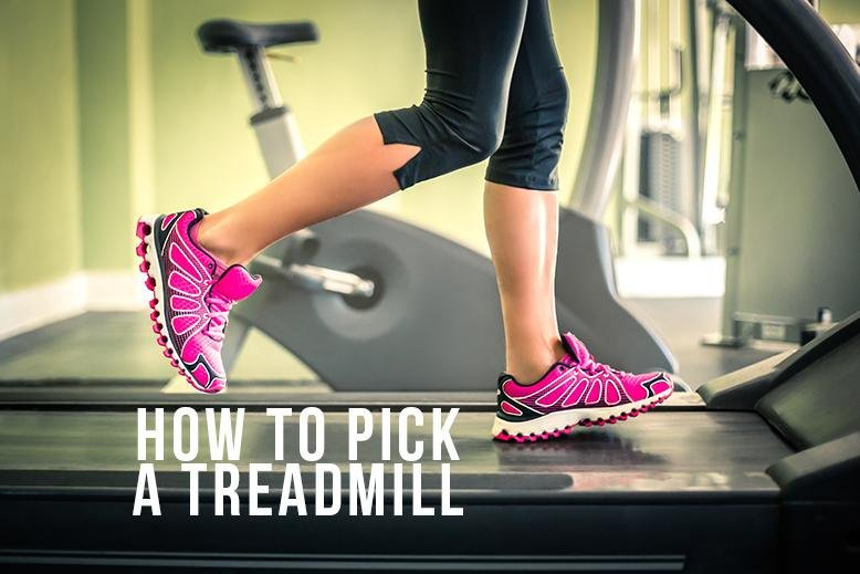 how to pick treadmill