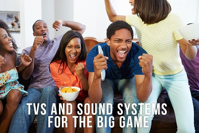 tvs and sound systems
