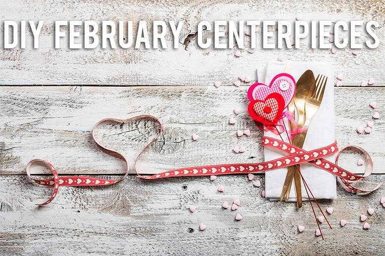 diy february centerpieces