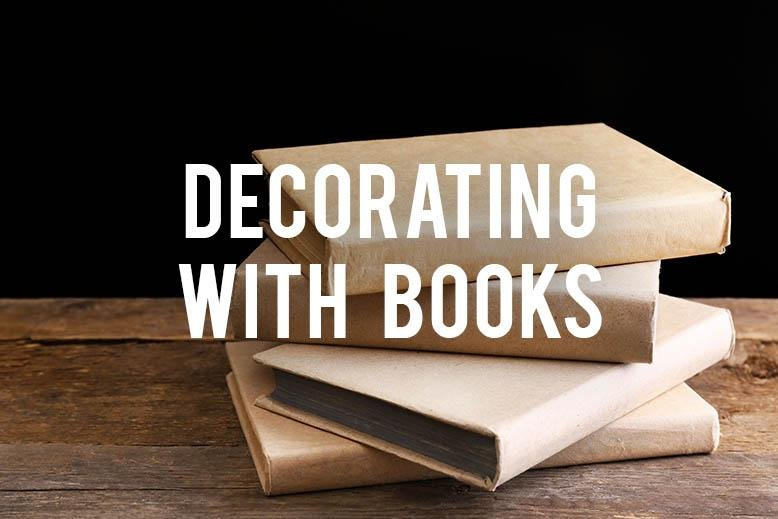 Decorating With Books Adds Warmth And Visual Interest To A Room I Know You Probably Have Pile Of Old Waiting Be Sent Donation Center