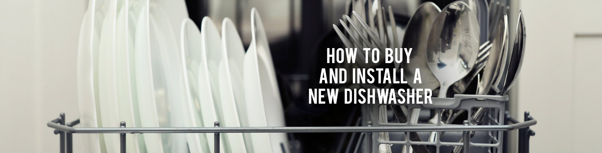 How To Buy Dishwasher How To Buy And Install A New Dishwasher Rc Willey Blog