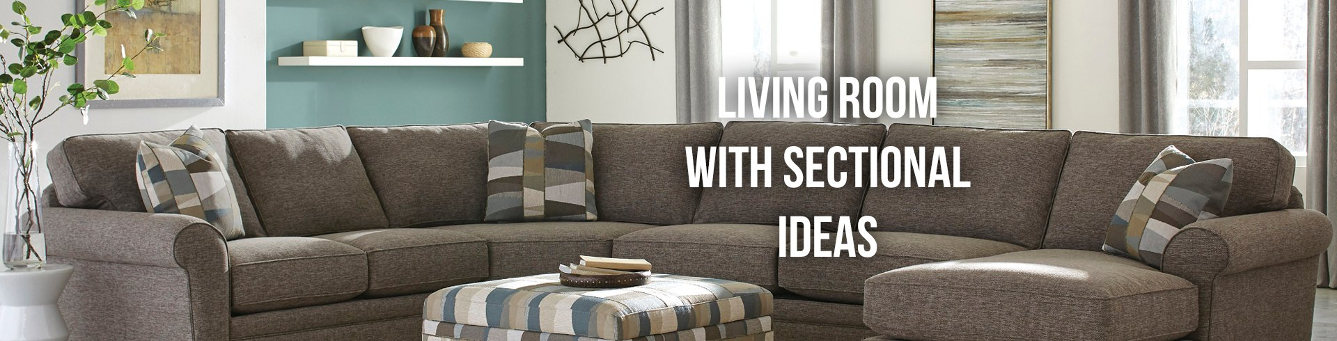 Living Room with Sectional Ideas | RC Willey Blog