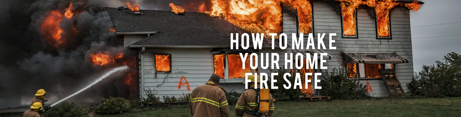 How To Make Your Home Fire Safe