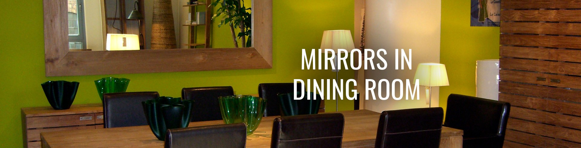 Mirrors in Dining Room