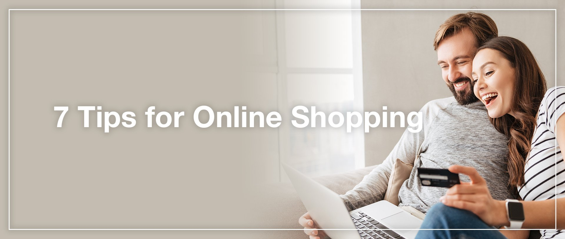 7 Tips for Online Shopping