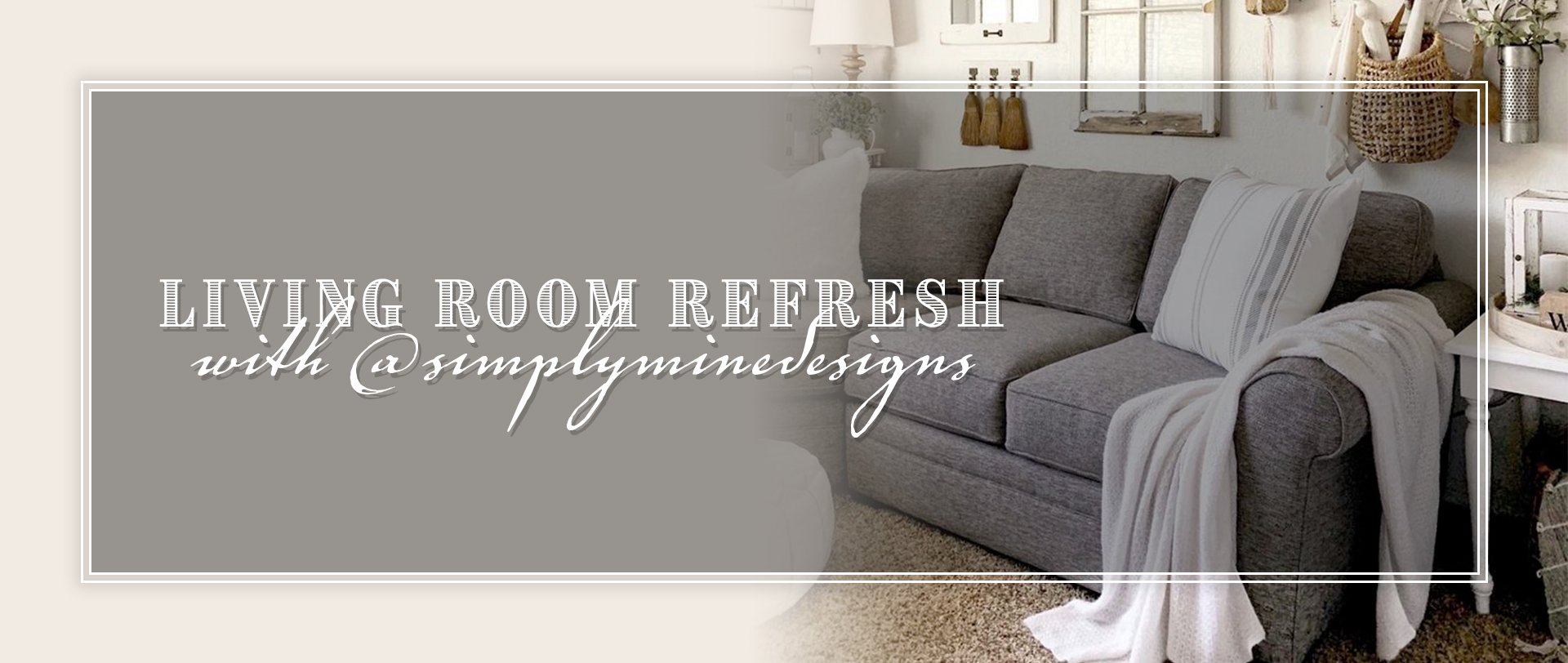 Living Room Refresh With @simplyminedesigns