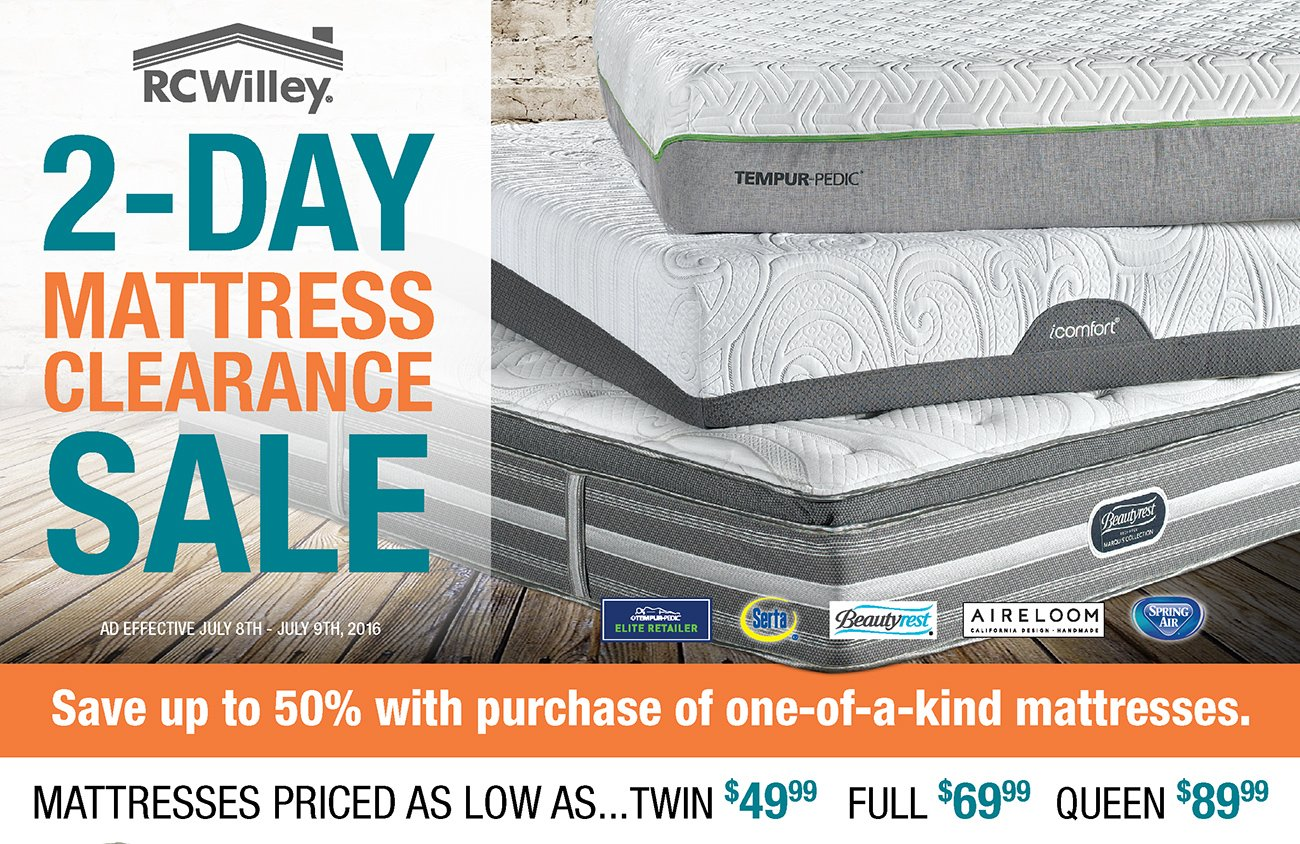 2 Day Mattress Clearance Save Up To 50 Rc Willey Furniture