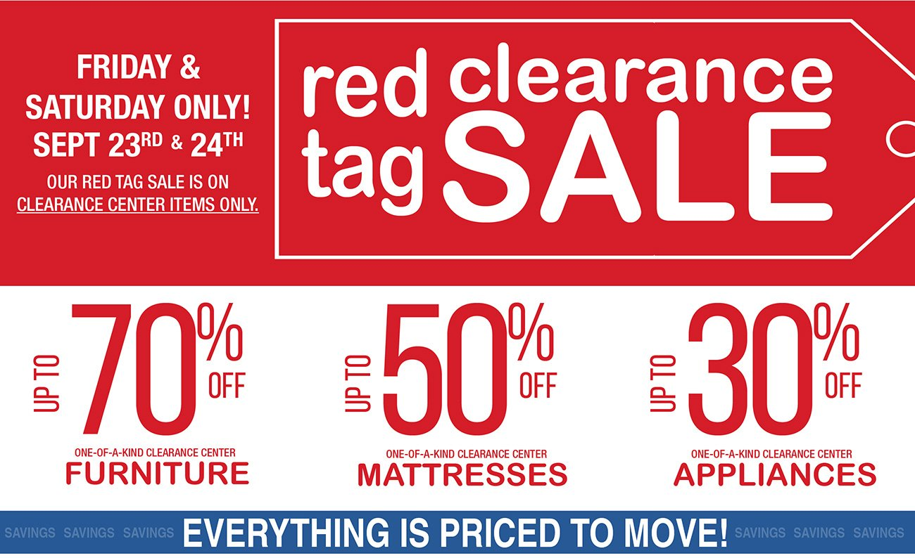 Friday Saturday Only Our Big Red Tag Clearance Sale RC - Red tag furniture