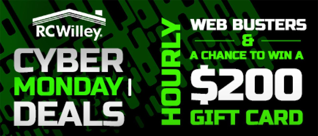 Cyber Monday Sale Doorbusters Start Tomorrow Hurry They Won 39 T Last Long Rc Willey Furniture