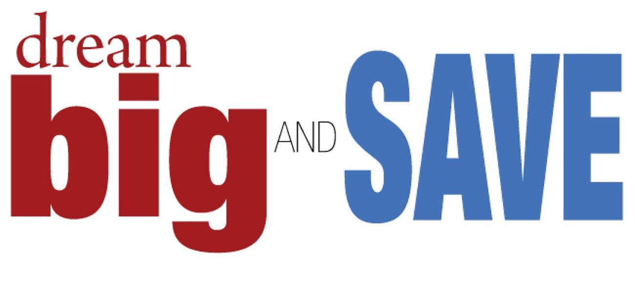 Dream-Big-and-Save-Header