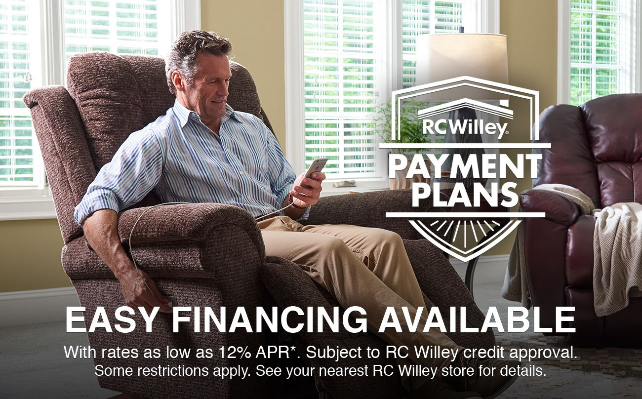 RC Willey has easy payment plans and financing available