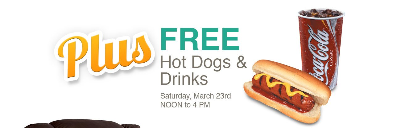 Free hot dogs and drinks this Saturday, March 23rd, 2019 from Noon tp 4pm