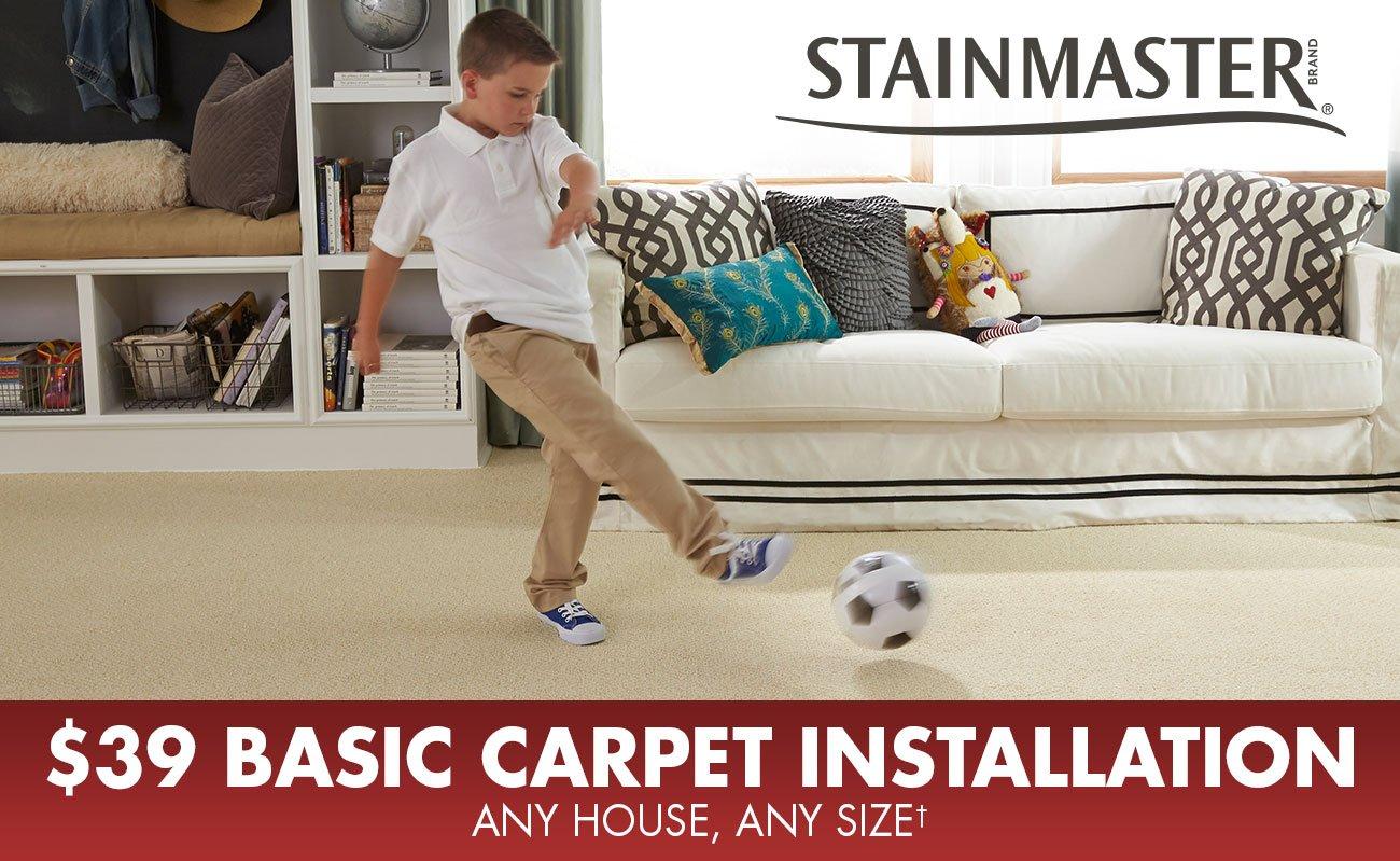 $39 basic carpet installation, any house, any size