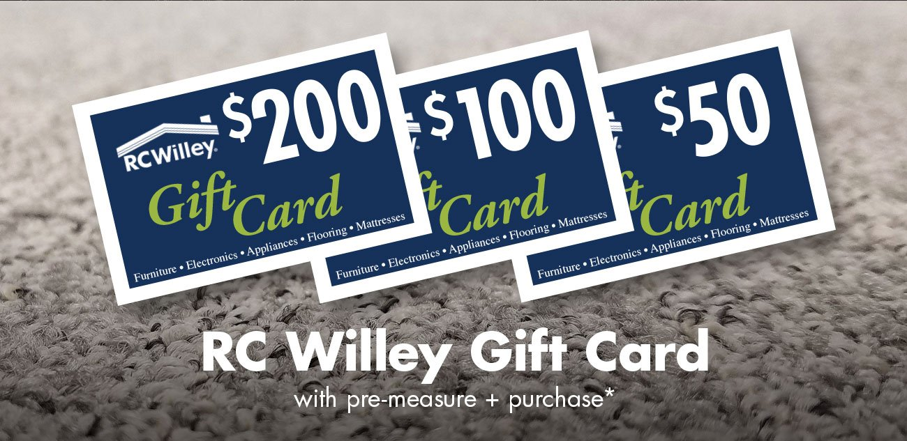 RC Willey gift card with pre-measure and purchase