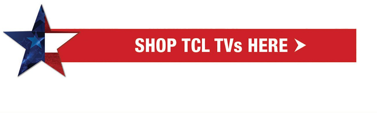 Shop-All-TCL-TVs-Here-Stripe