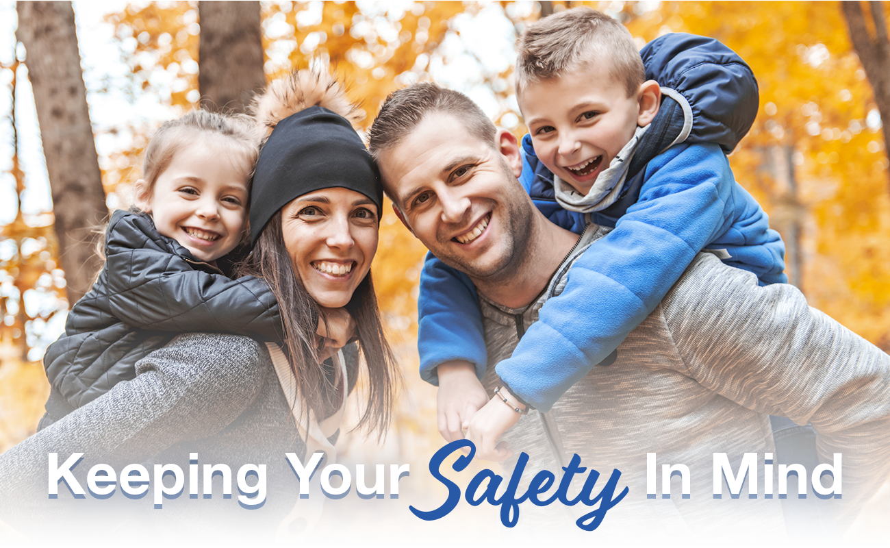 Keeping Your Safety In Mind