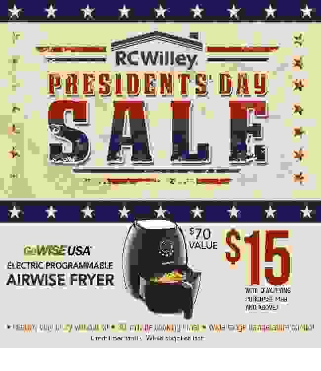 Prices slashed by executive order - President's Day Sale at RC Willey