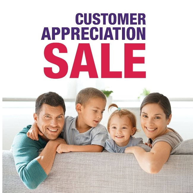Our Customer Appreciation Sale Starts Now!