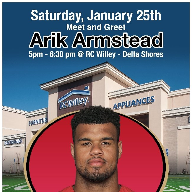 Today only! Meet and greet Arik Armstead of the 49ers at RC Willey.