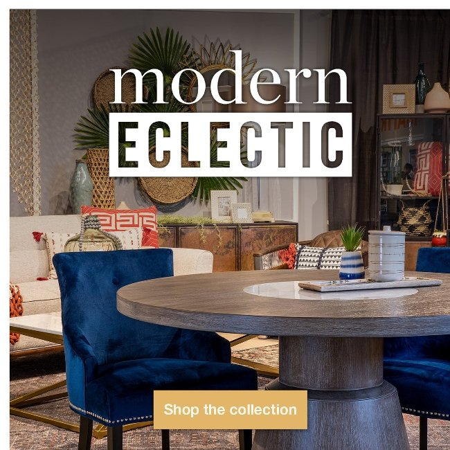 It's Modern Eclectic! Click to See Our New Style.