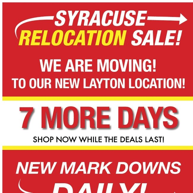 EXTRA, EXTRA! Don't Miss Our Syracuse Relocation Sale!