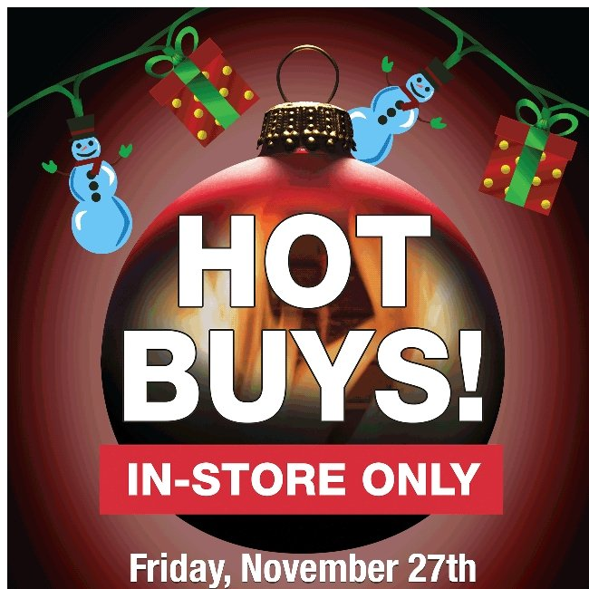 Black Friday In-Store Only Hot Buys! Check Out These Deals!