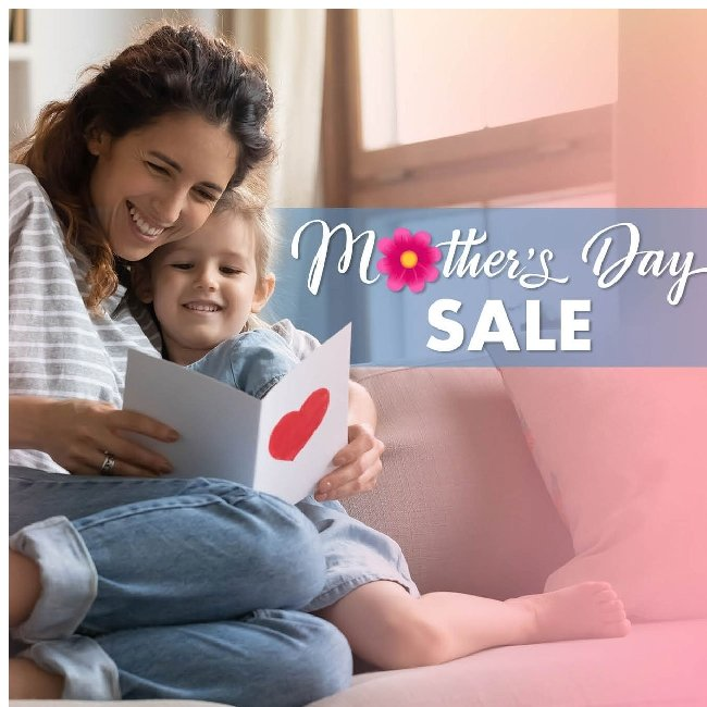 Mother's Day Sale! Give Her Something Special.
