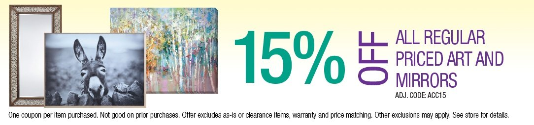 Save up to 15% off all regular priced Art and Mirrors