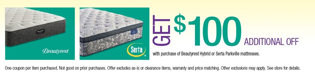 Save up to an additional $100 on Beautyrest Hybrid or Serta Parkville