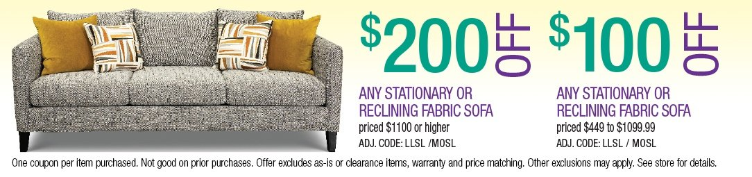 Save up to $200 on Stationary or Reclining Fabric Sofas