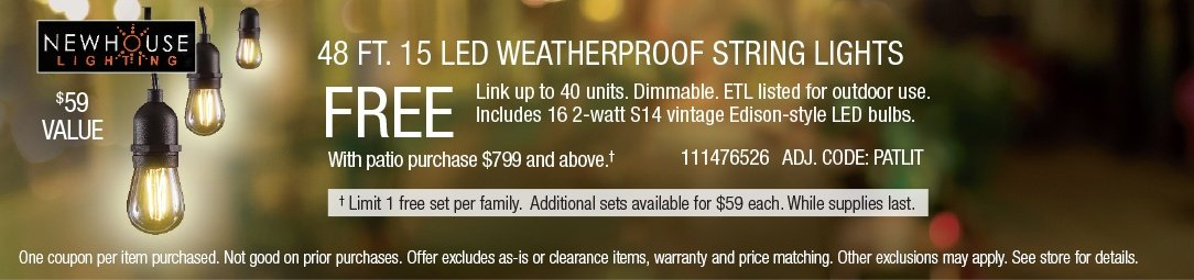 Free weatherproof lights with patio purchase