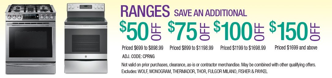 Save up to an additional $150 on Ranges