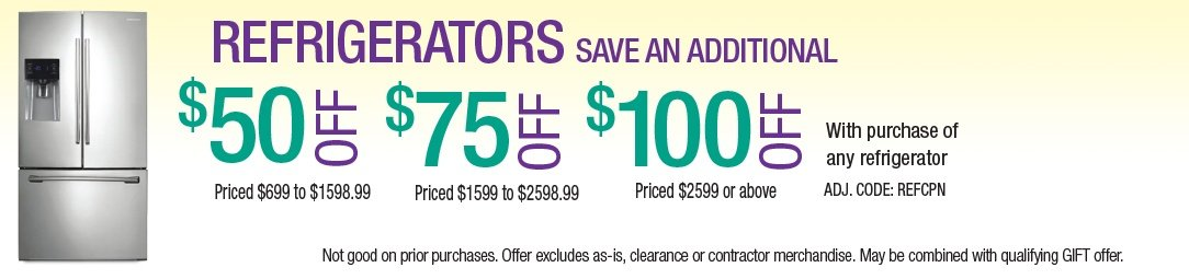 Save up to an additional $100 on Refrigerators