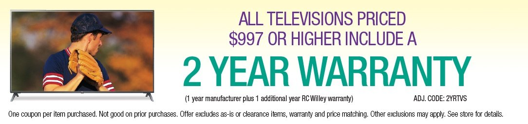 2 Year Warranty with TVs $997 and above