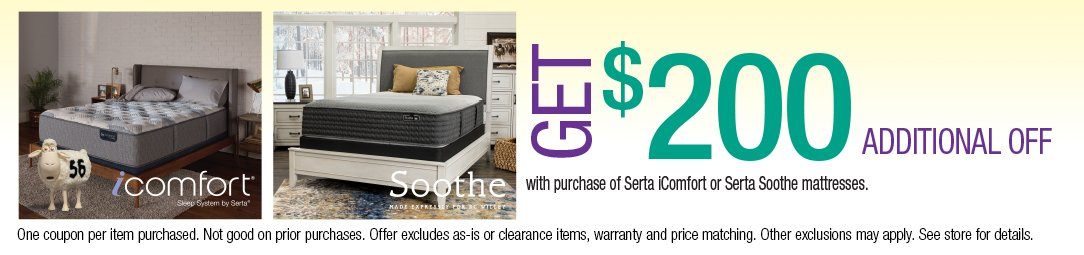 Save up to an additional $200 on Serta iComfort or Serta Soothe