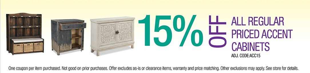Get 15% off all regular priced Accent Cabinets