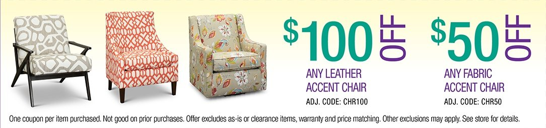 Save up to $100 on any Leather or Fabric Accent Chair