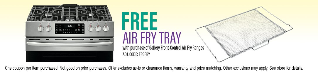 Free Air Fry Tray with purchase of Gallery Front-Control Air Fry Ranges