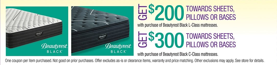 Get up to $300 Towards Sheets, Pillows, or Bases with purchase of Beautyrest Black C-Class or L-Class mattresses