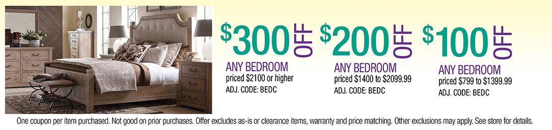 Save up to $300 on any Bedroom