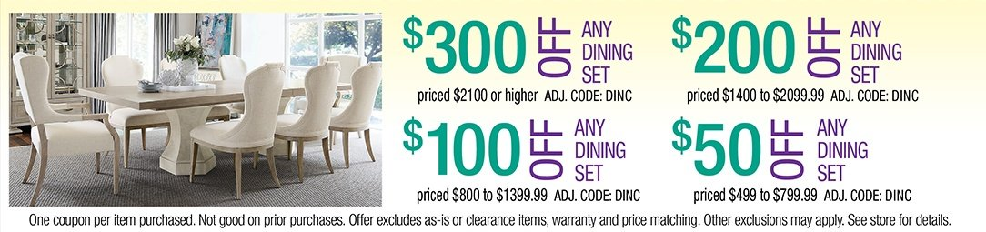 Save up to $300 on any Dining Set