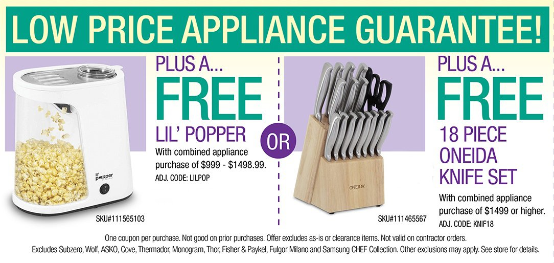 Free Lil' Popper or Free 18 Piece Oneida Knife Set with combined appliance purchase of $999 or more