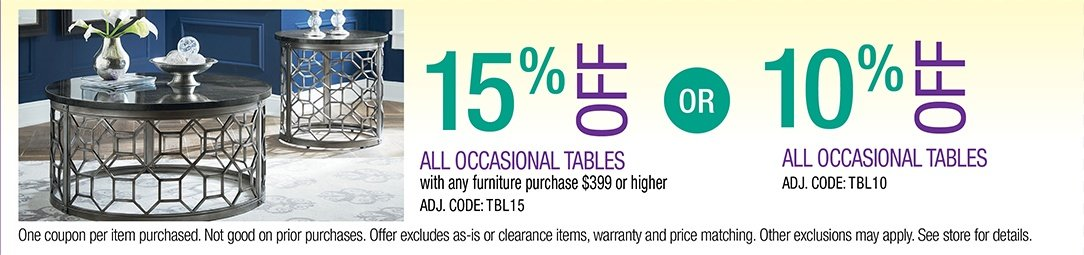 Save up to 15% on all Occasional Tables