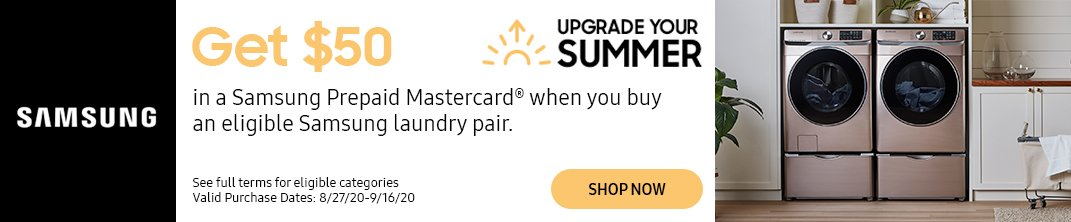 Get $50 in a Samsung Prepaid Mastercard when you buy an eligible Samsung laundry pair